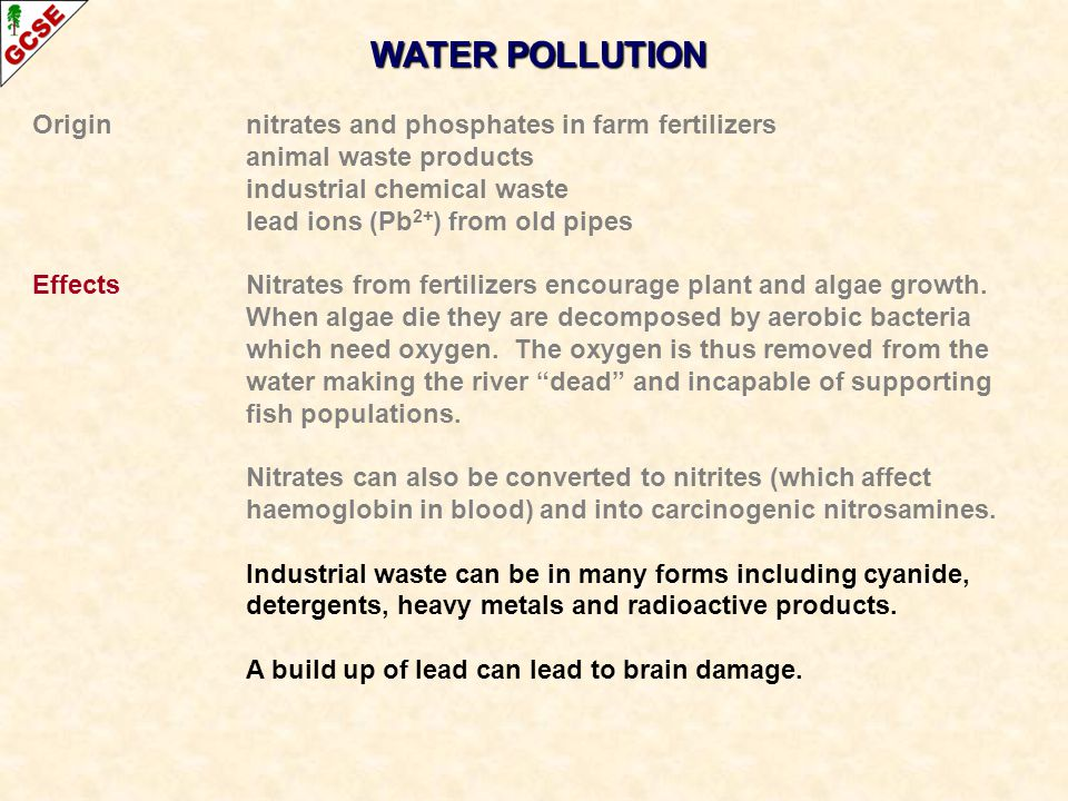 WATER POLLUTION Origin nitrates and phosphates in farm fertilizers