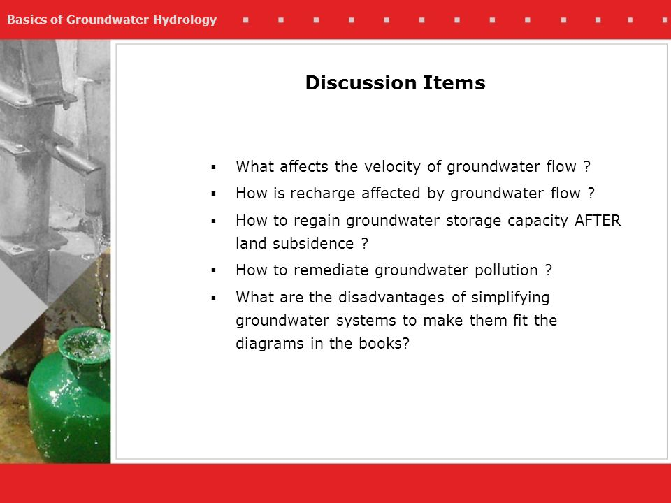 Discussion Items What affects the velocity of groundwater flow