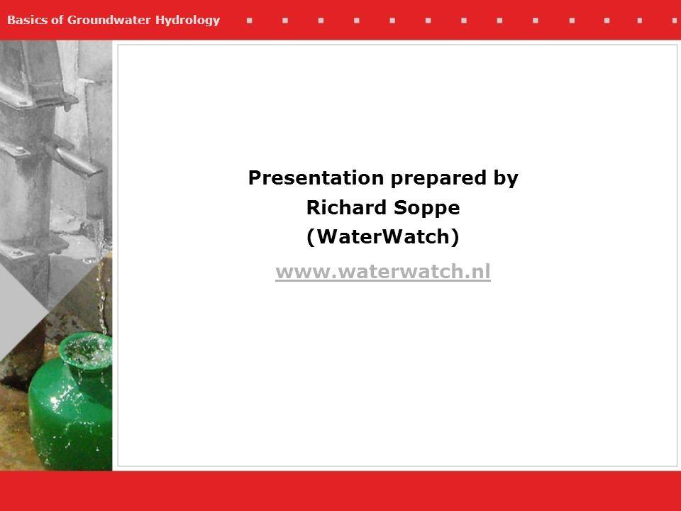 Presentation prepared by Richard Soppe (WaterWatch)
