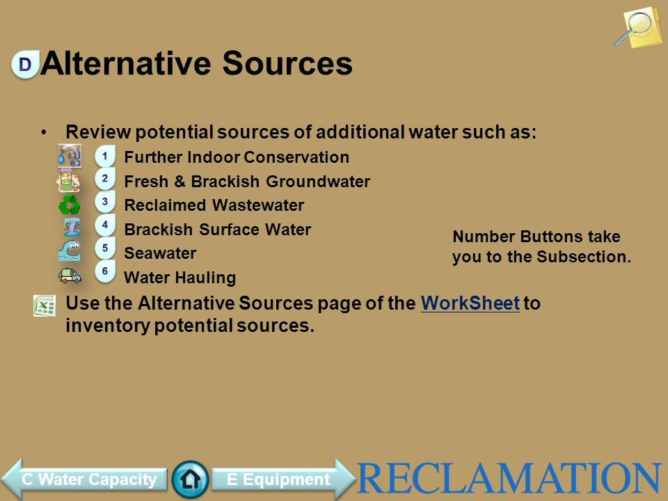 Alternative Sources D. Review potential sources of additional water such as: Further Indoor Conservation.