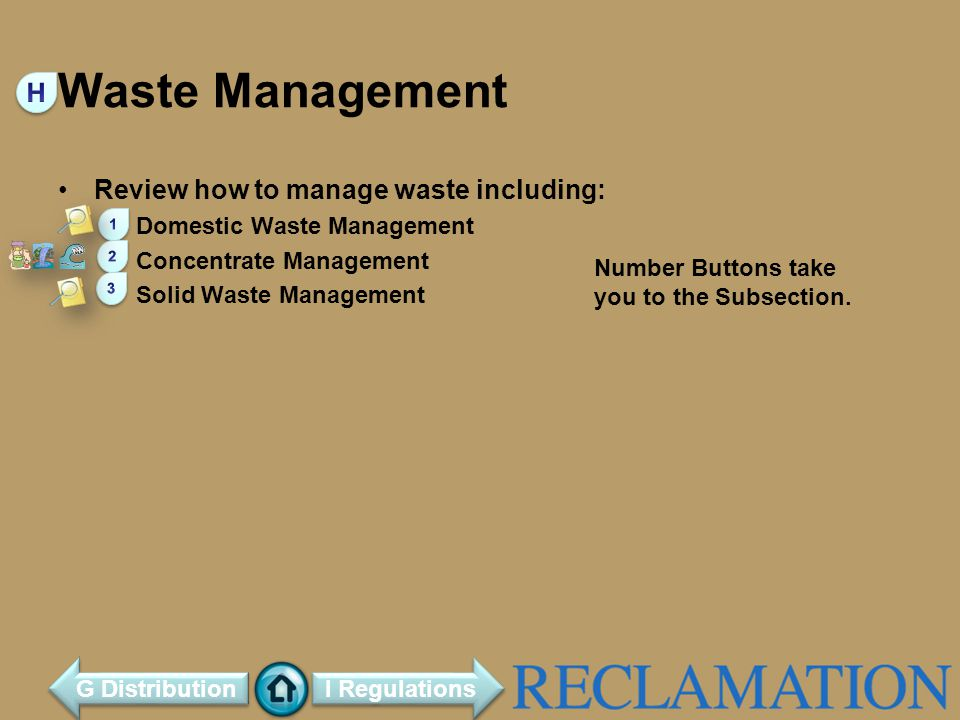 Waste Management H Review how to manage waste including: