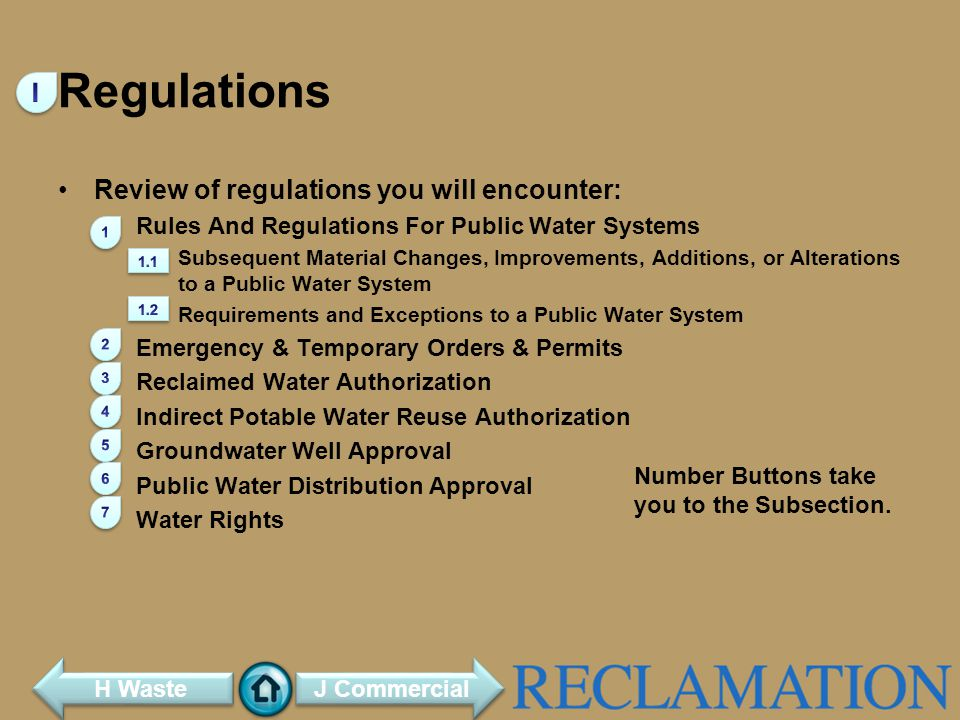 Regulations I Review of regulations you will encounter: