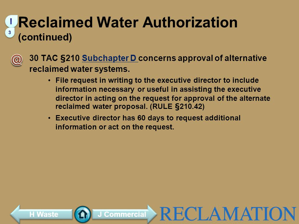 Reclaimed Water Authorization (continued)