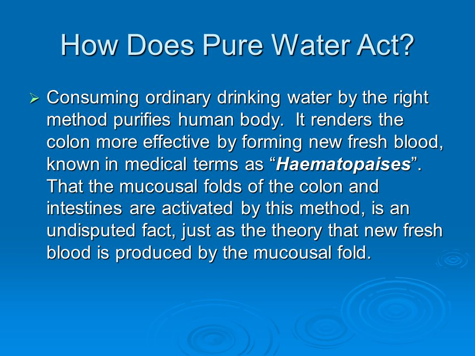How Does Pure Water Act
