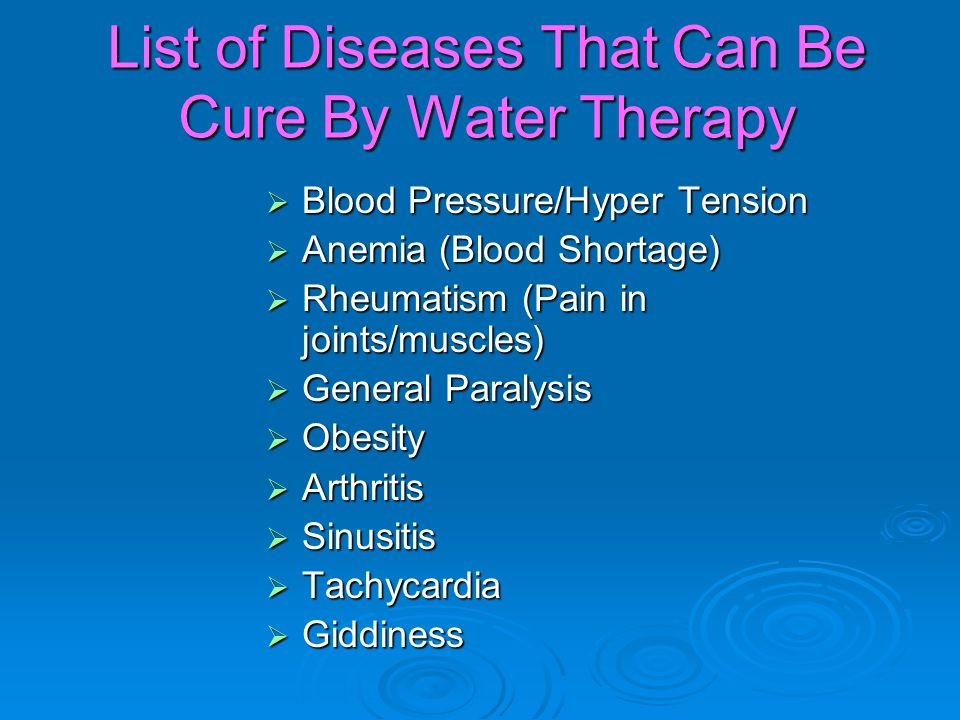 List of Diseases That Can Be Cure By Water Therapy