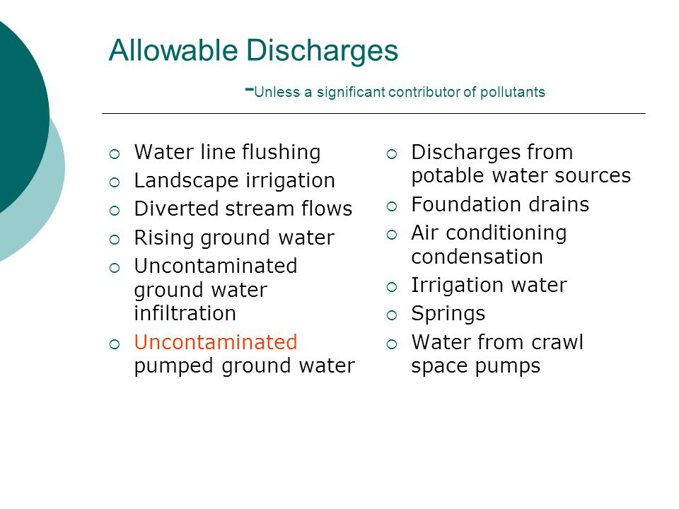Allowable Discharges -Unless a significant contributor of pollutants