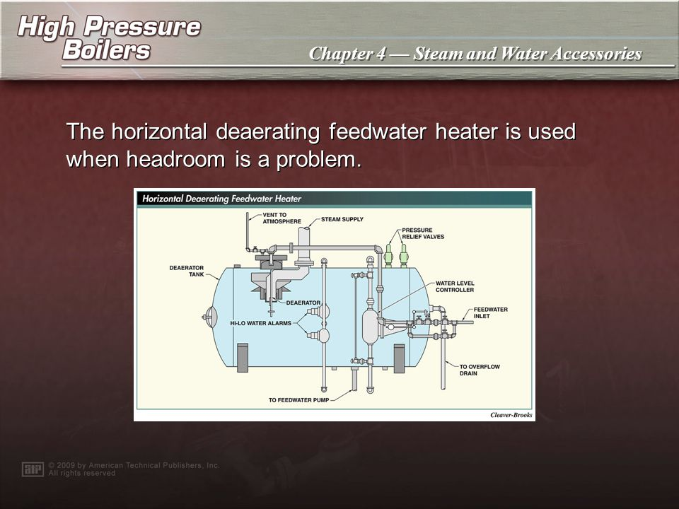 The horizontal deaerating feedwater heater is used when headroom is a problem.