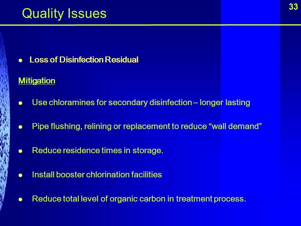 Quality Issues 33 Loss of Disinfection Residual Mitigation