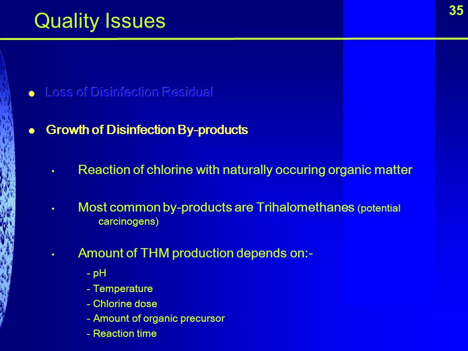 Quality Issues 35 Loss of Disinfection Residual