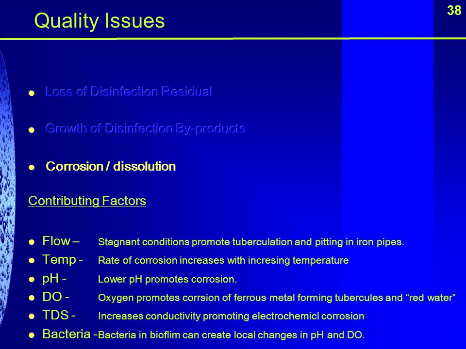Quality Issues 38 Loss of Disinfection Residual