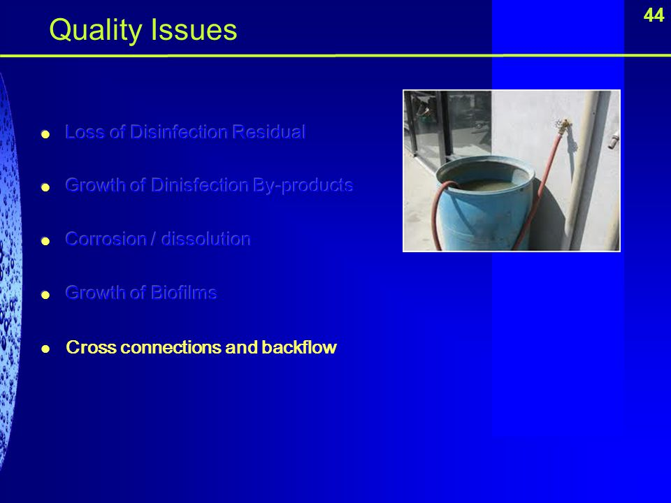 Quality Issues 44 Loss of Disinfection Residual