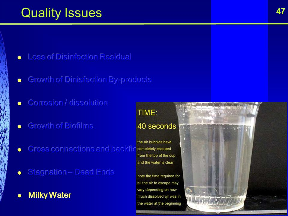 Quality Issues 47 Loss of Disinfection Residual