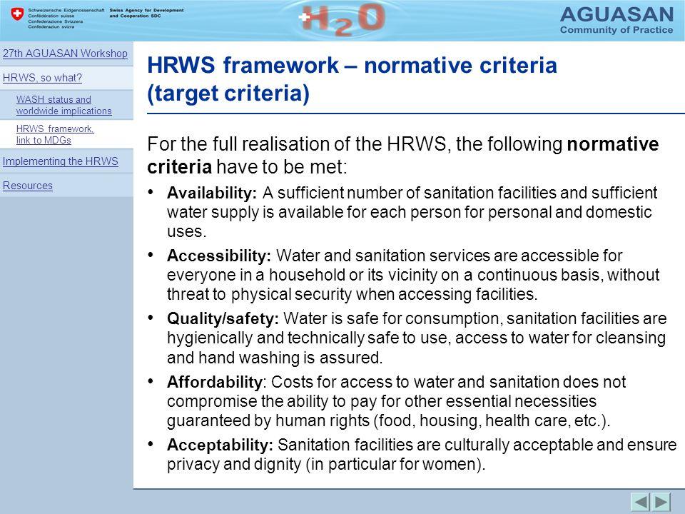 HRWS framework – normative criteria (target criteria)