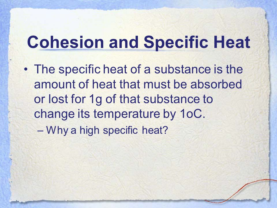 Cohesion and Specific Heat