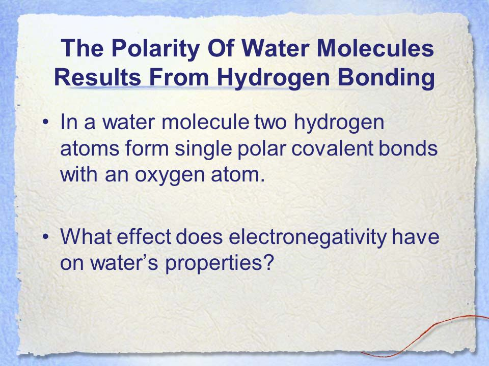 The Polarity Of Water Molecules Results From Hydrogen Bonding