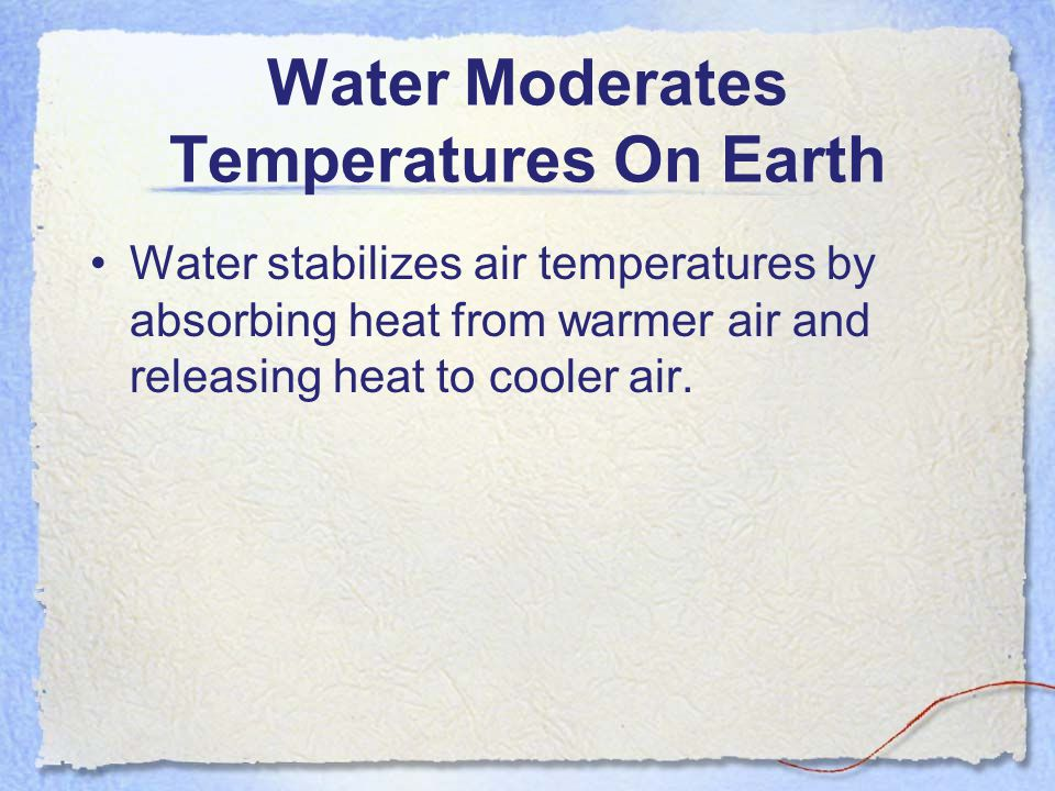 Water Moderates Temperatures On Earth