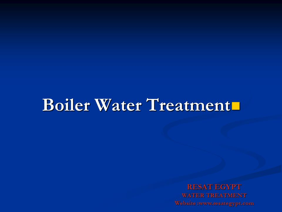 Boiler Water Treatment Website :www.resategypt.com