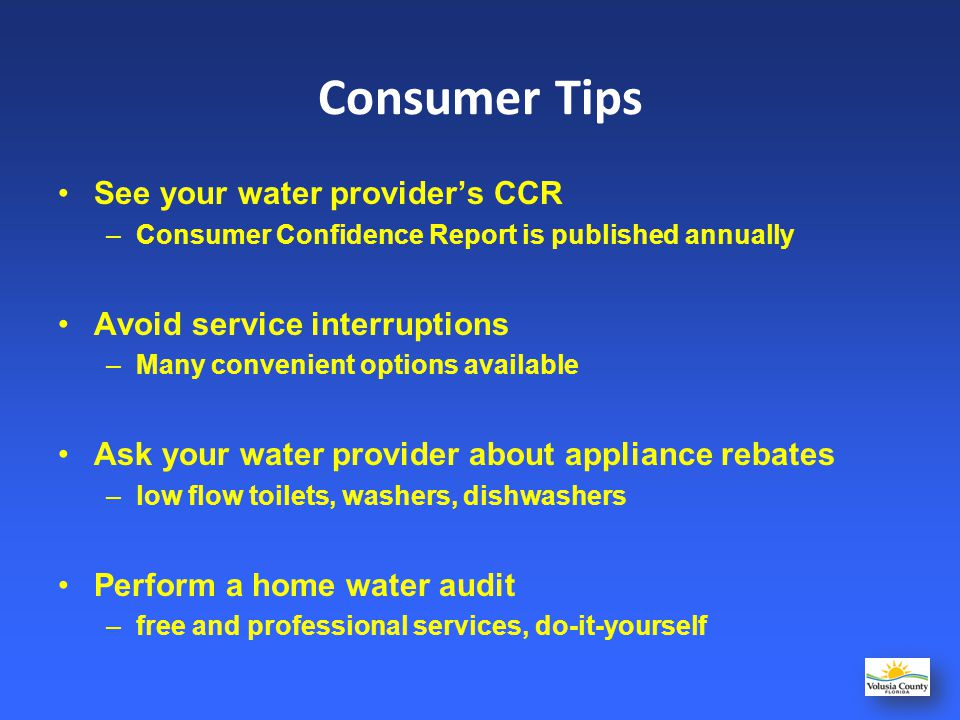 Consumer Tips See your water provider's CCR
