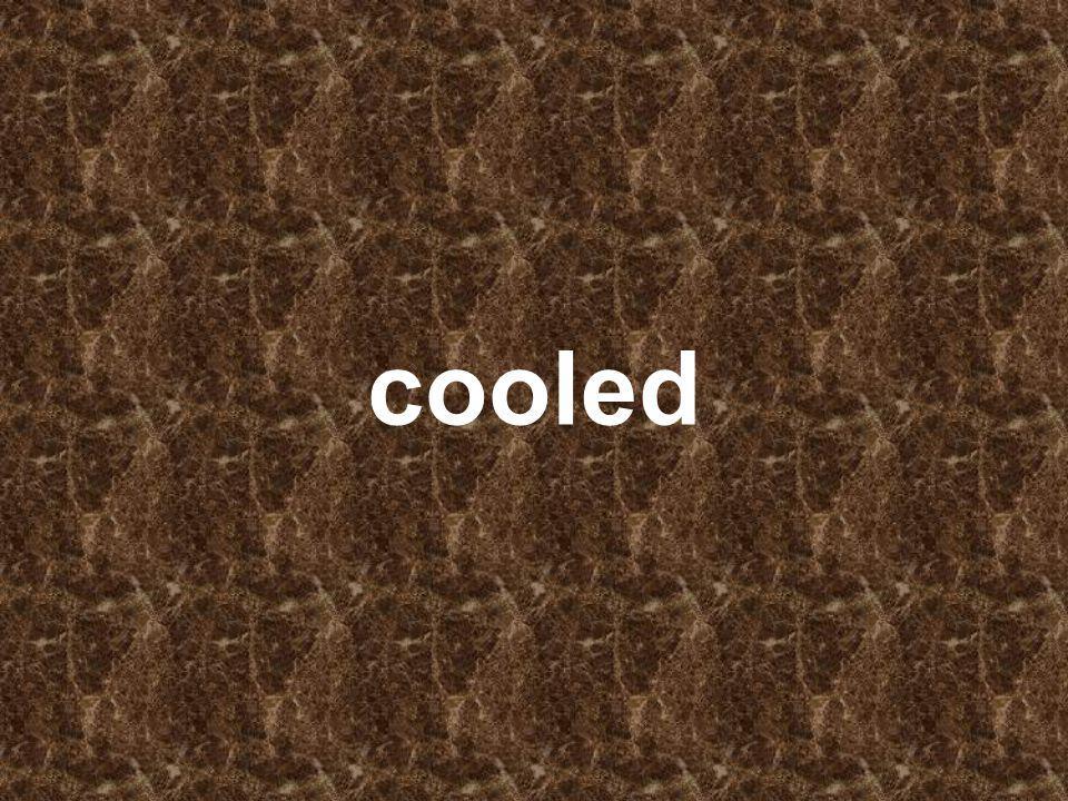 cooled