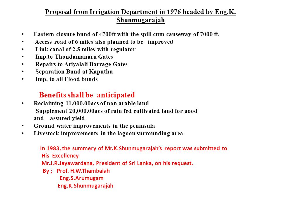 Proposal from Irrigation Department in 1976 headed by Eng. K