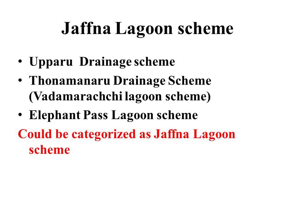 Jaffna Lagoon scheme Upparu Drainage scheme