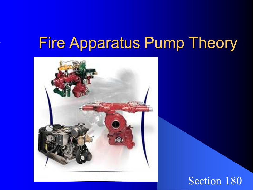 Fire Apparatus Pump Theory