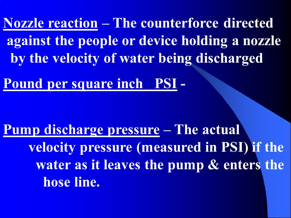 Nozzle reaction – The counterforce directed