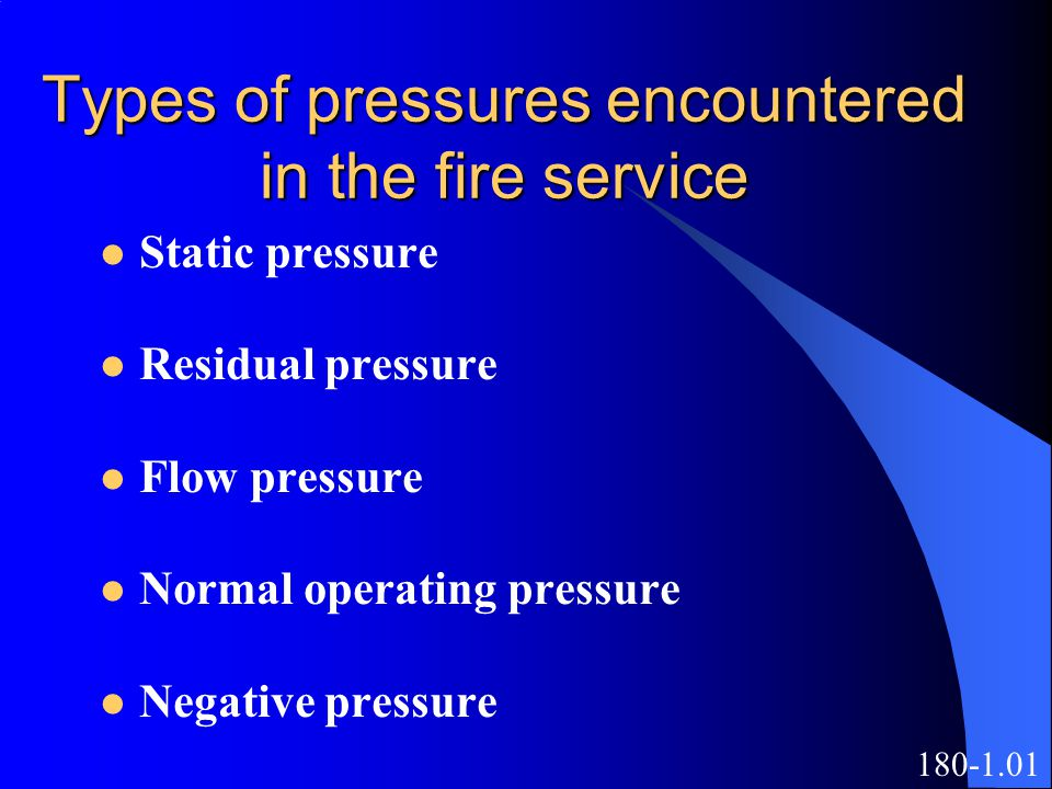 Types of pressures encountered in the fire service