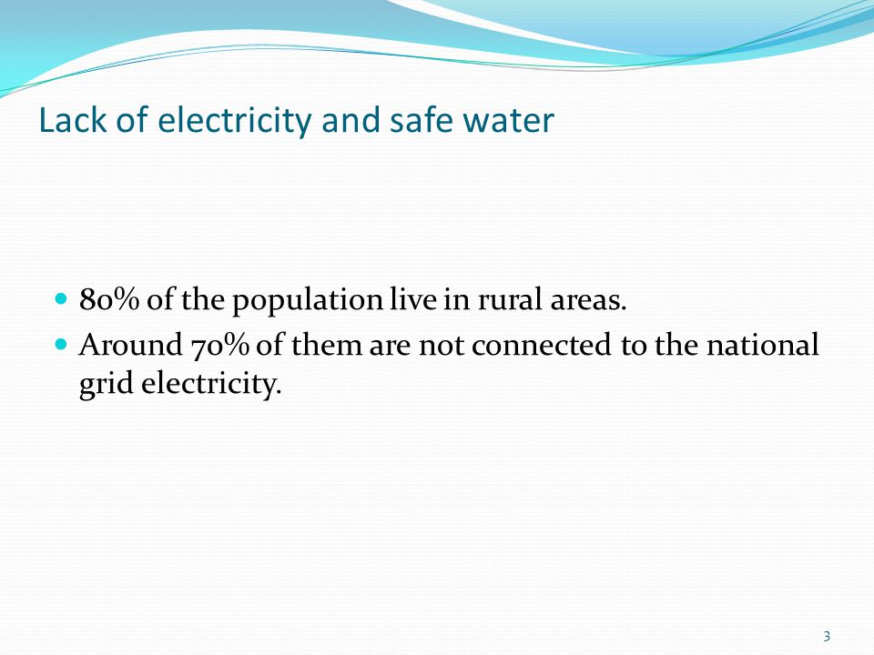 Lack of electricity and safe water