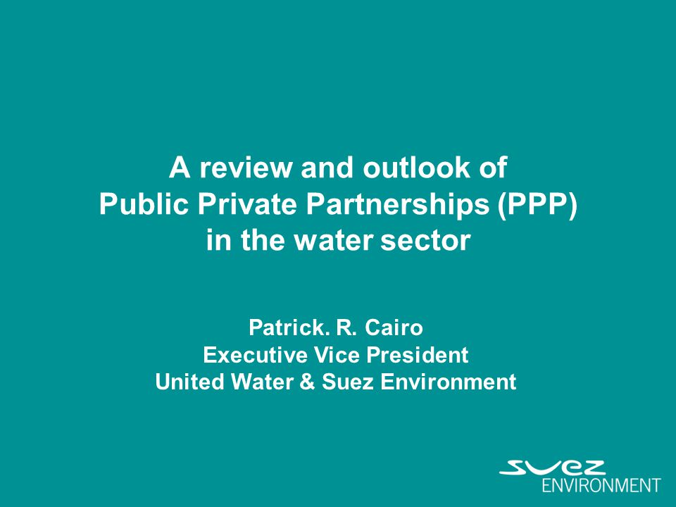 Executive Vice President United Water & Suez Environment