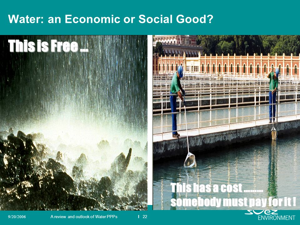 Water: an Economic or Social Good