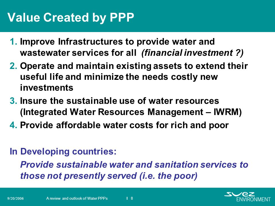 Value Created by PPP Improve Infrastructures to provide water and wastewater services for all (financial investment )