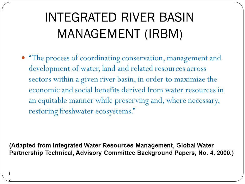 INTEGRATED RIVER BASIN MANAGEMENT (IRBM)