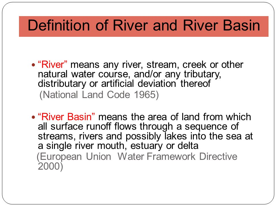 Definition of River and River Basin