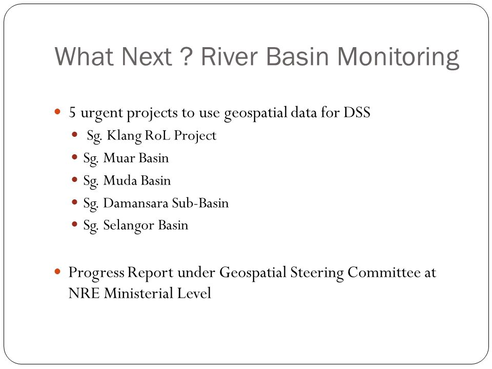 What Next River Basin Monitoring