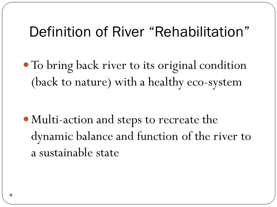 Definition of River Rehabilitation