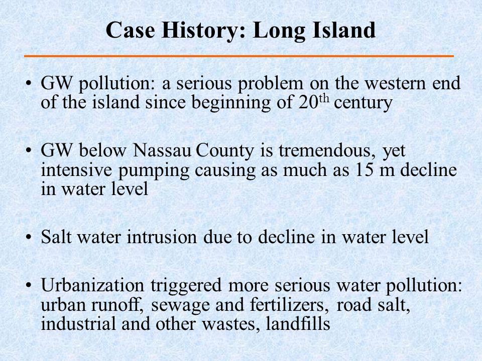 Case History: Long Island