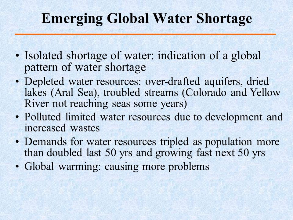 Emerging Global Water Shortage