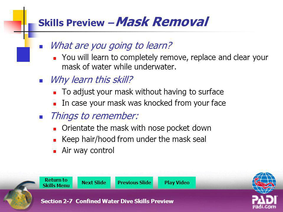 Skills Preview – Mask Removal
