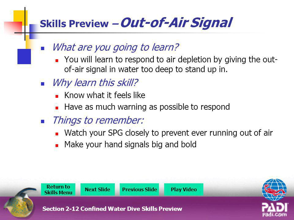 Skills Preview – Out-of-Air Signal