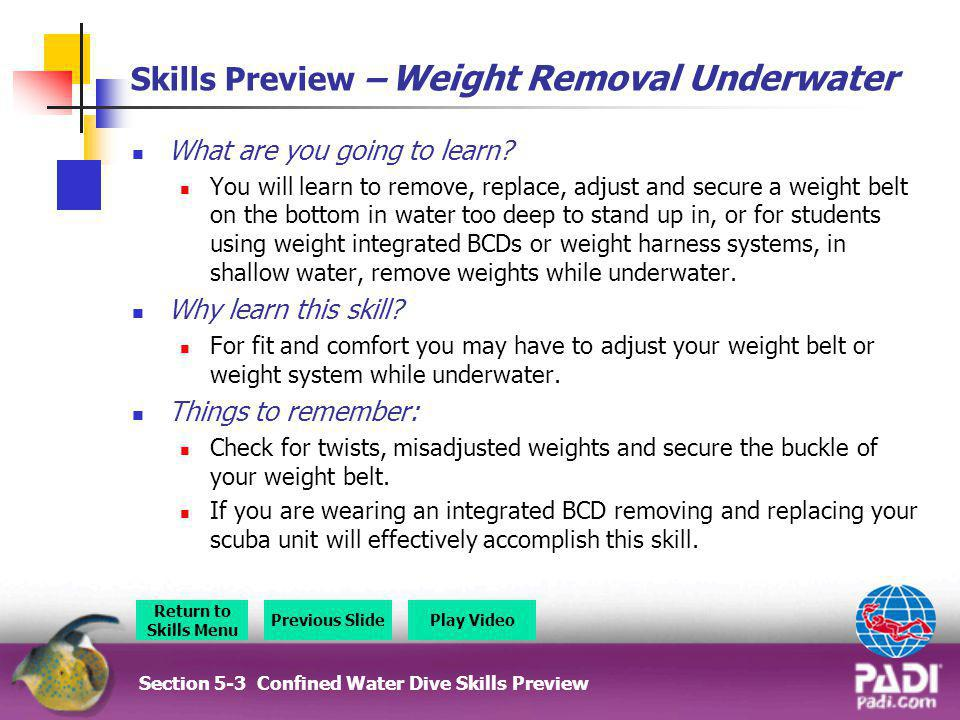 Skills Preview – Weight Removal Underwater