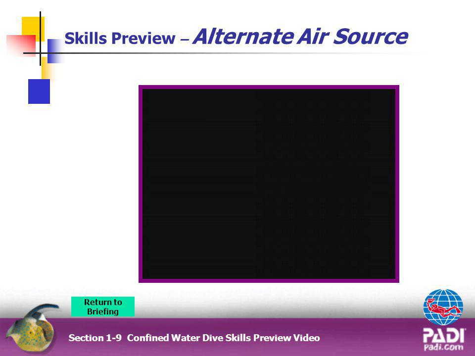 Skills Preview – Alternate Air Source