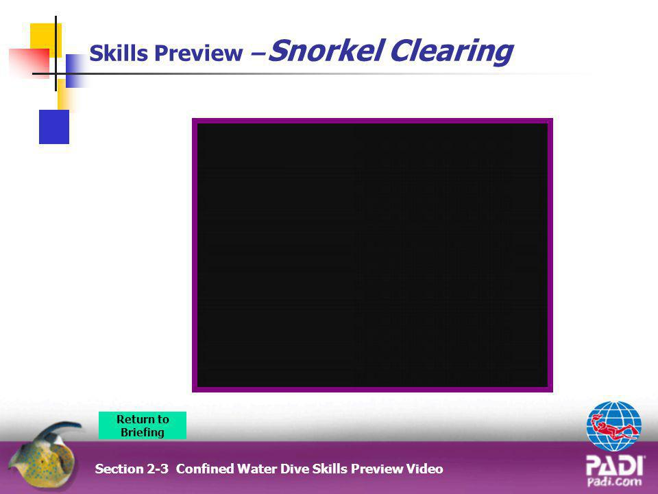 Skills Preview – Snorkel Clearing