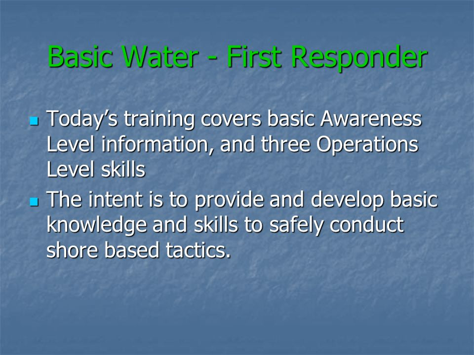 Basic Water - First Responder