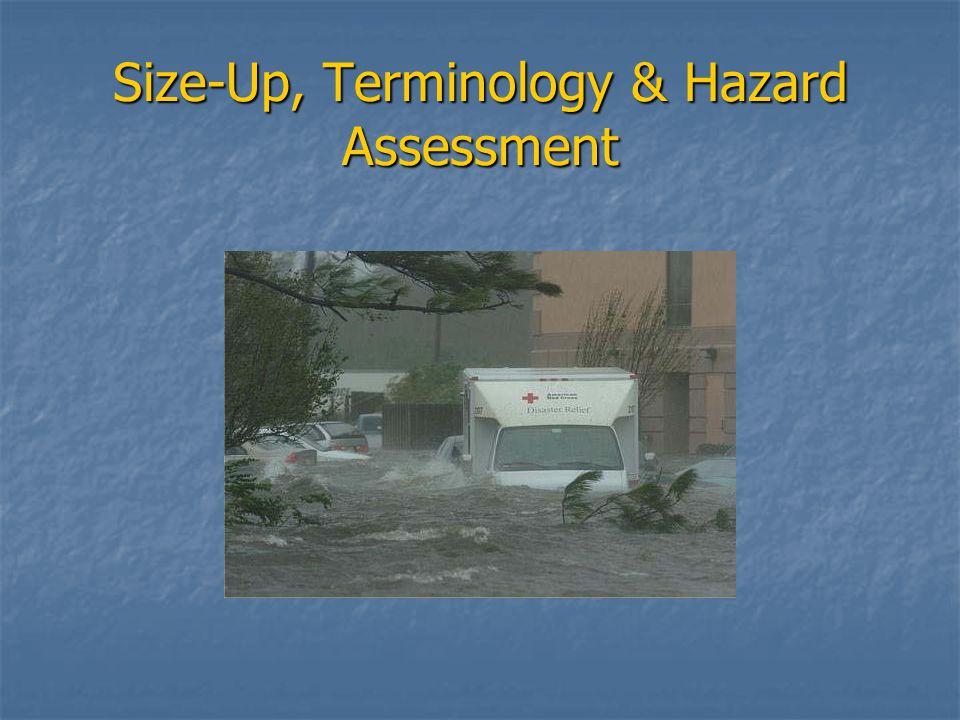 Size-Up, Terminology & Hazard Assessment
