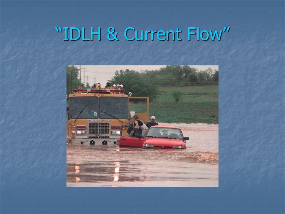 IDLH & Current Flow