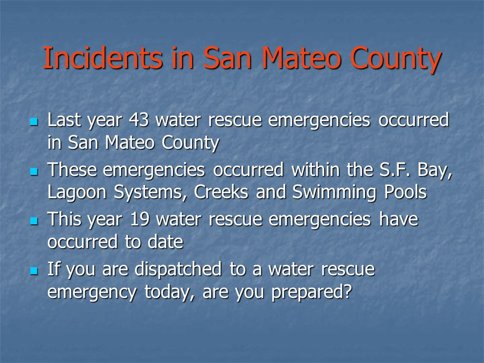 Incidents in San Mateo County