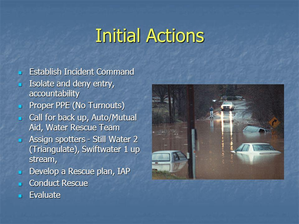 Initial Actions Establish Incident Command