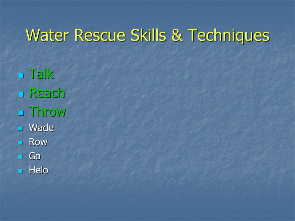 Water Rescue Skills & Techniques