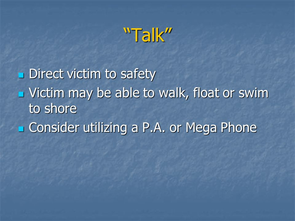 Talk Direct victim to safety